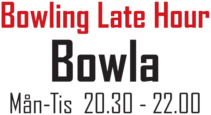 Bowling Nytt: Bowling Late Hour